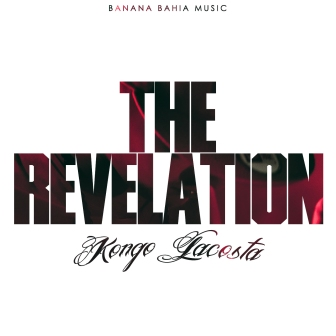 Kongo Lacosta - The Revelation
