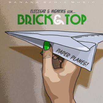 Brick&Top - Paper Planes