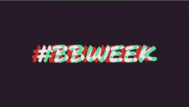 #BBWEEK